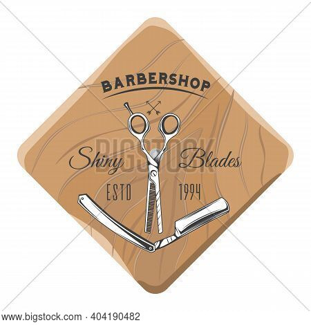 Barbershop Salon Wooden Signboard With Inscriptions, Opened Razor And Scissors. Barber Shop Logotype