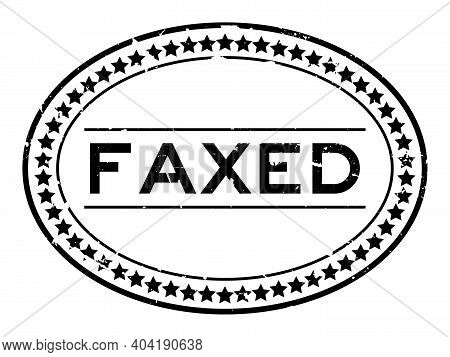 Grunge Black Faxed Word Oval Rubber Seal Stamp On White Background