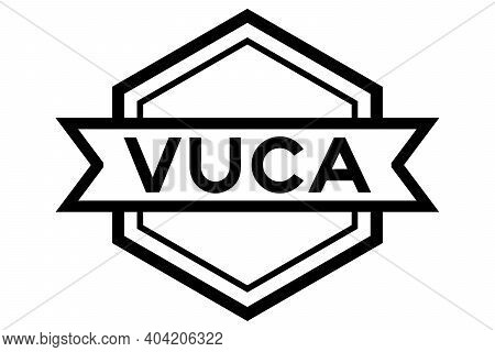 Vintage Hexagon Label Banner With Word Vuca (abbreviation Of Volatility, Uncertainty, Complexity And