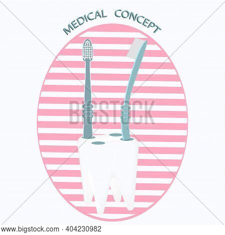 Happy Dentist Day. Icon - Toothbrushes, Support In The Form Of A Molar Tooth - Vector. International