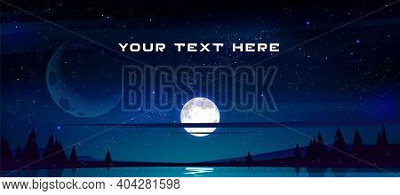 Cartoon Banner With Full Moon In Night Sky, Stars And Clouds Above Trees And Pond Reflecting Starlig
