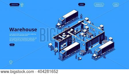Warehouse Logistics Isometric Landing Page, Workers Loading Freight In Delivery Trucks In Depot. Goo