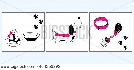 Dog`s Daily Life And Happiness.set Of Three Doodle Illustrations. Cute Dachshund, Bowl With Tasty Bo