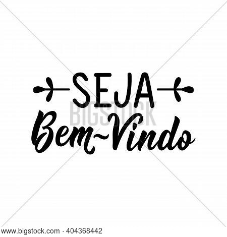 Brazilian Lettering. Translation From Portuguese - You're Welcome. Modern Vector Brush Calligraphy.