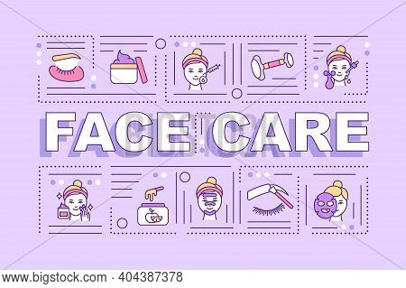 Face Care Word Concepts Banner. Infographics With Linear Icons On Purple Background. At Home Face Ca