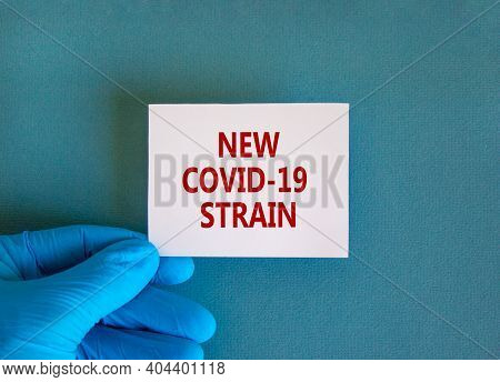British New Fast-moving Strain Covid-19 Symbol. Hand In Blue Glove With White Card. Concept Words 'n