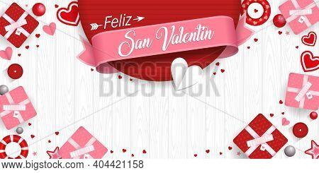 Greeting Card Of Feliz San Valentin - Happy Valentine's Day In Spanish Language - On A Pink Ribbon S