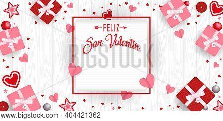 Greeting Card Of Feliz San Valentin - Happy Valentine's Day In Spanish Language- In A Square Frame