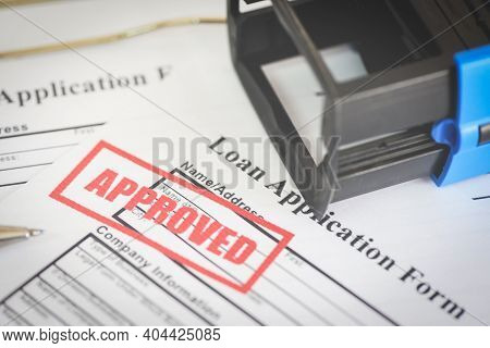Loan Application Form With Rubber Stamping That Says Loan Approved, Financial Loan Money Contract Ag