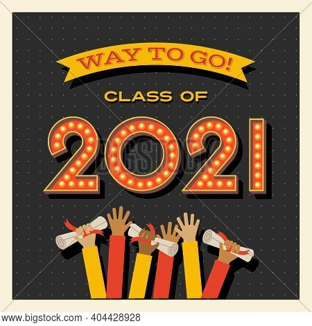 2021 Graduation Card Or Banner Design With Vintage Light Bulb Sign Numbers. Way To Go! Vector Illust