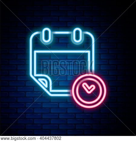 Glowing Neon Line Calendar And Clock Icon Isolated On Brick Wall Background. Schedule, Appointment,