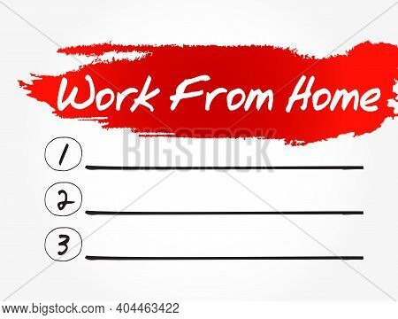 Wfh - Work From Home Blank List, Business Concept Background