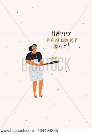 Woman With Pancake Pan. Handwritten Quote : Happy Pancake Day. Vector Illustration
