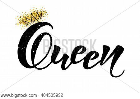 Vector Illustration Of Queen Text For Girls Clothes. Queen Badge, Tag, Icon. T-shirt Design, Card, B