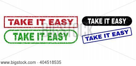 Take It Easy Grunge Watermarks. Flat Vector Textured Watermarks With Take It Easy Message Inside Dif