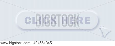 Click Here Button With Hand Cursor. Click Here Icon With Hand Pointer Clicking. Vector Mobile Ui. Ne