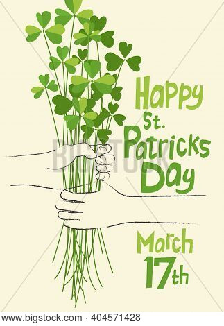 Happy St. Patrick's Day Design With Cartoon Hand Giving Bouquet Of Shamrocks To Another. Simple Mini