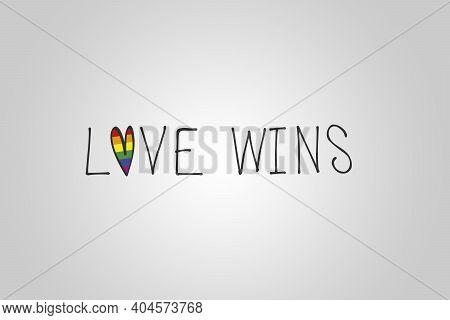 Love Wins. Lgbtqi Gay Pride Community. Multicolored Rainbow Flag Hearth Shape. Symbol Of Gay Pride.
