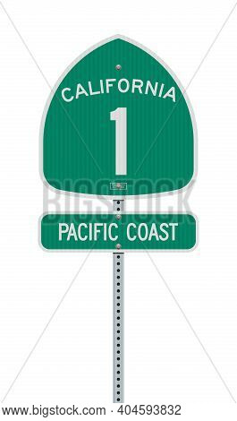 Vector Illustration Of The Pacific Coast And California State Highway Green Road Signs On Metallic P
