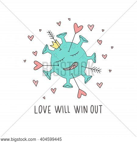 A Lot Of Cupid Of Arrows Dart Coronavirus. Quot Love Will Win Out Everything, Covid 19, Pandemic. Co