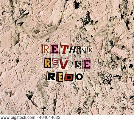 Rethink, Revise, Redo Words From Cut Paper Letters. Noise Effect