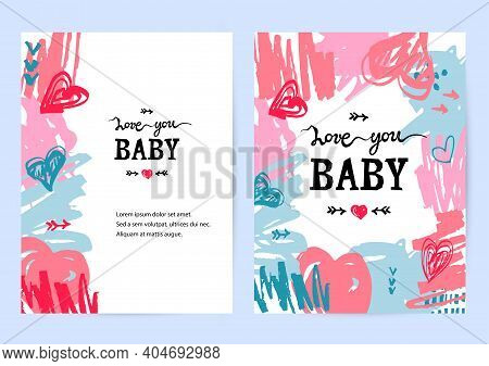 Backdrops With Hand Drawn Sketch Style Hearts And Scribble, Lettering Love You Baby. Place For Text.