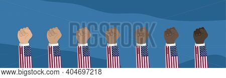 Raised American Usa Flag Fist. Concept Of Protest, Rebel, Demands, Revolution, Unity, Fighting For H