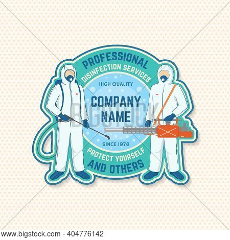 Disinfection And Cleaning Services Patch, Logo, Emblem. Vector Illustration. For Professional Disinf