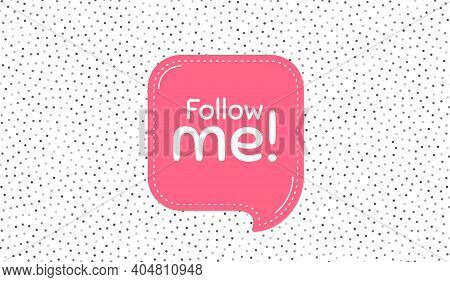 Follow Me Symbol. Pink Speech Bubble On Polka Dot Pattern. Special Offer Sign. Super Offer. Thought