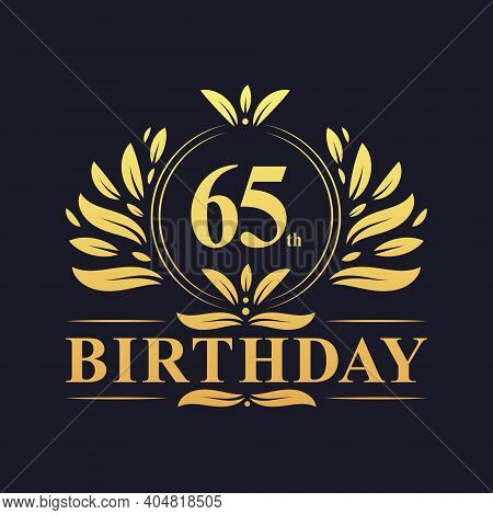 65th Birthday Design, Luxurious Golden Color 65 Years Birthday Celebration.