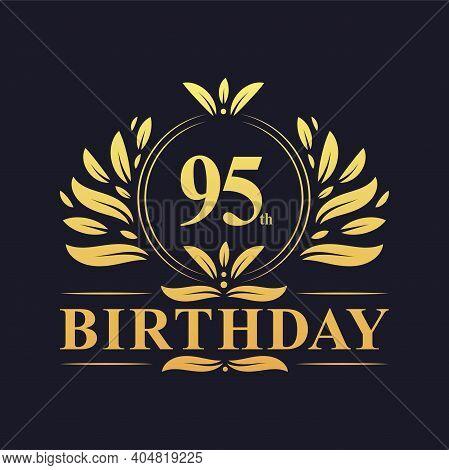 95th Birthday Design, Luxurious Golden Color 95 Years Birthday Celebration.