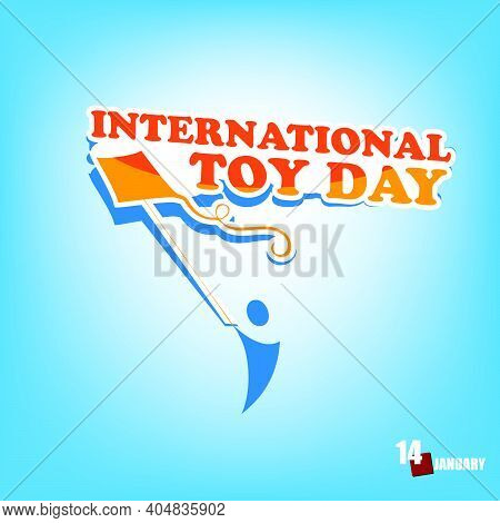The Festive Date Of January Dedicated To The Children's Toy Is International Kite Toy Day.