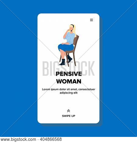Pensive Woman Sitting On Chair And Thinking Vector