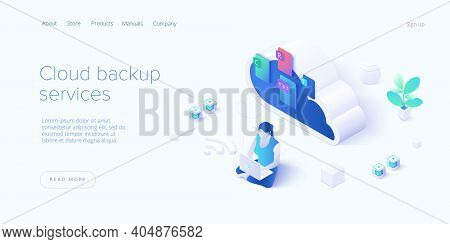 Cloud Backup Service In Isometric Vector Illustration.  Woman Saving Documents In Digital Storage. D