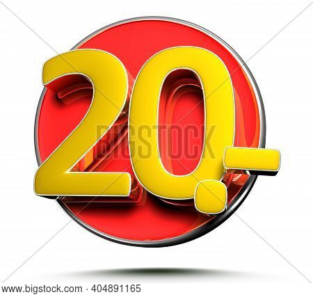 Number 20 Price Tag Isolated On White Background 3D Illustration With Clipping Path.