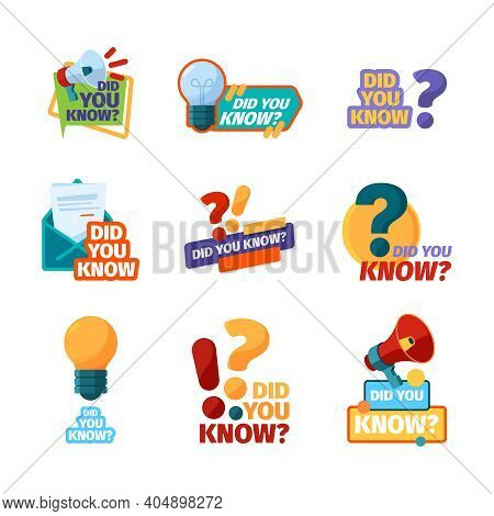 Did You Know. Promotional Badges With Talking Phrase Discourse Labels With Megaphone Flat Pictures G