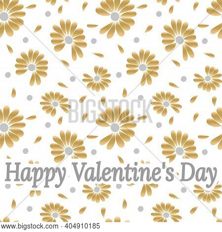 Happy Valentines Day Lettering On Chamomile Flowers And Petals Background. Chamomile Flowers For Div