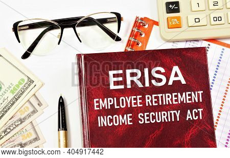 The Erisa Employee Retirement Security Act. Text Inscription On The Book. Sets Minimum Standards For