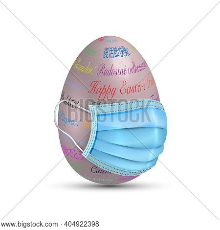 Easter Egg In Surgical Mask. Colourful 3d Egg In Protective Medical Mask Vector Isolated On White Ba