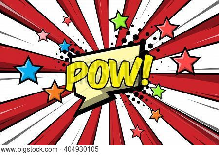 Retro Comic Speech Bubbles With Text Pow. Vector Illustrations Isolated On Striped Background. Cool