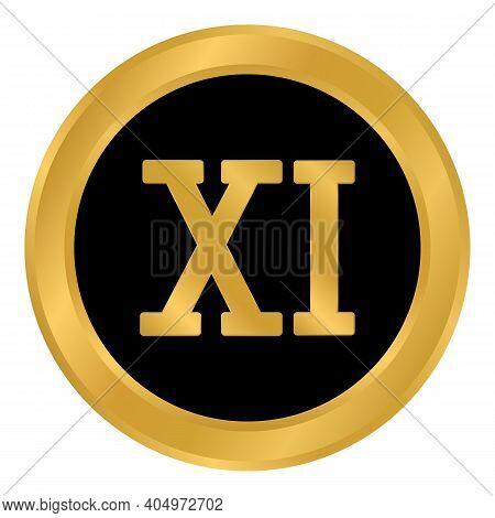 Golden Roman Numeral Eleven Button. Vector Illustration.