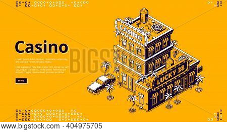 Casino Banner. Entertainment Club With Gambling, Poker, Roulette. Vector Landing Page With Isometric