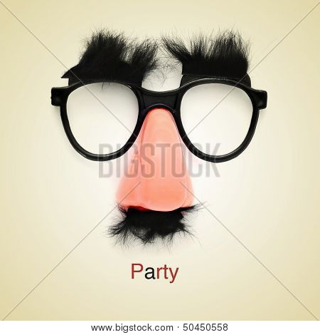 picture of fake glasses, nose and mustache and the word party on a beige background, with a retro effect poster