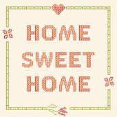 Design elements for cross-stitch embroidery. Home sweet home vector illustration. Floral frame. poster