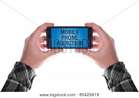 poster of Hands holding smartphone with Mobile Phone Addiction displayed on the screen.