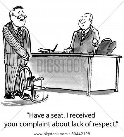 The boss offers a tiny seat to the businessman who complained about the boss' lack of respect towards employees. poster