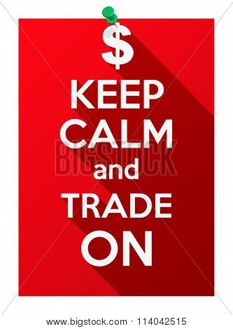 Keep Calm and play trade on.