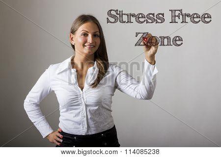 Stress Free Zone - Beautiful Girl Writing On Transparent Surface