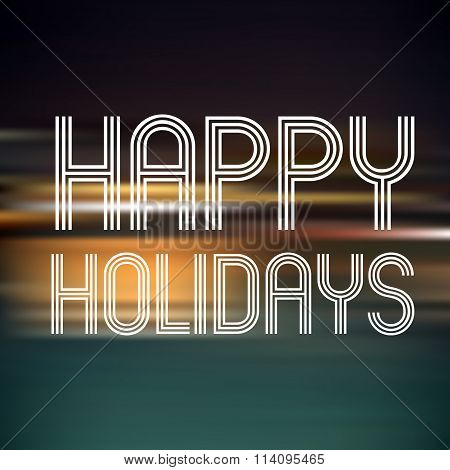 Happy Holidays On Dark Color Horizontal Lines Background Eps10