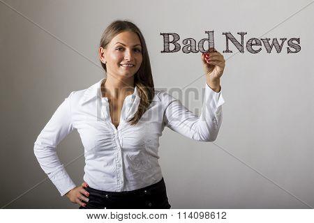 Bad News - Beautiful Girl Writing On Transparent Surface
